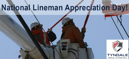 Tyndale Celebrates National Lineman Appreciation Day 2014